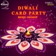 Diwali Card Party Remix Single feat Roach Killa Ninja Single