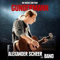 Alexander Scheer und Band - Gundermann - Die Musik zum Film artwork