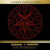 Fyodor Dostoyevsky & Golden Deer Classics - The Possessed artwork