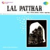 Lal Patthar Original Motion Picture Soundtrack