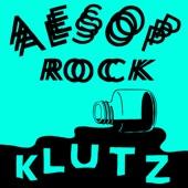 Aesop Rock - Klutz