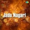 Jadu Nagari (Original Motion Picture Soundtrack)