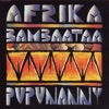 Pupunanny - EP, Afrika Bambaataa