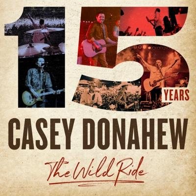 15 Years - The Wild Ride - Casey Donahew album