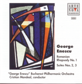 Enescu: Romanian Rhapsody No. 1; Suite No. 2; Suite No. 3