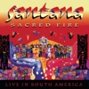 Sacred Fire: Live In South America, Santana