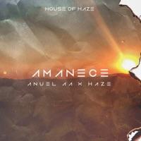 Amanece - Anuel AA & Haze