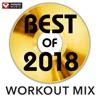 Best of 2018 Workout Mix (Non-Stop Workout Mix 130 BPM) ジャケット写真