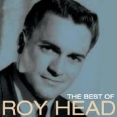 Roy Head - Treat Her Right