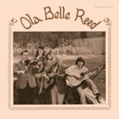 Ola Belle Reed - My Epitaph