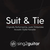 Suit & Tie (Originally Performed by Justin Timberlake) [Acoustic Guitar Karaoke] - Sing2Guitar
