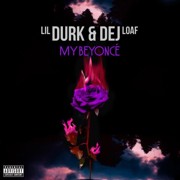 My Beyoncé (feat. DeJ Loaf) - Single