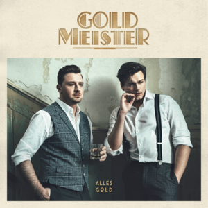 Goldmeister - Alles Gold