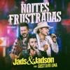Noites Frustradas (feat. Gusttavo Lima) [Ao Vivo] - Single ジャケット写真