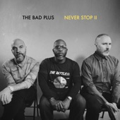 The Bad Plus - Salvages