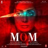 Mom (Telugu) [Original Motion Picture Soundtrack]