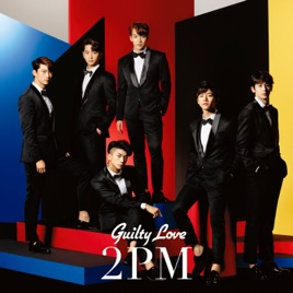 Guilty Love - EP by 2PM