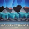Polyrhythmics - Marshmallow Man