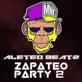 Zapateo Party (Vol. 2) [Aleteo, Zapateo, Guaracha] artwork