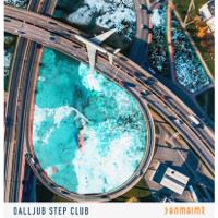 DALLJUB STEP CLUB - SANMAIME artwork