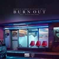 Burn Out - MARTIN GARRIX-JUSTIN MYLO-DEWAIN WHITMORE