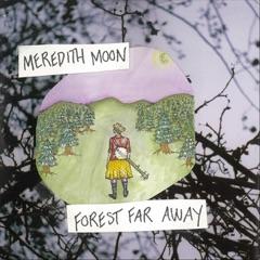 Forest Far Away