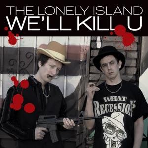 We'll Kill U - Single Mp3 Download