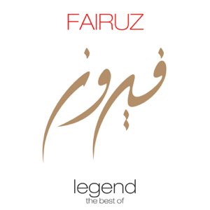 Fairouz - Legend - The Best of Fairuz