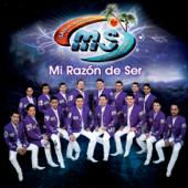 Mi Razón de Ser - Banda Sinaloense MS de Sergio Lizárraga
