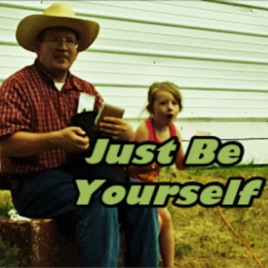 just be yourself song