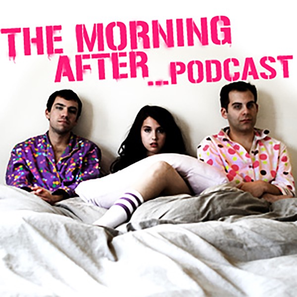 The Morning After...Podcast