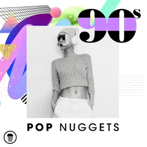 90s Pop Nuggets