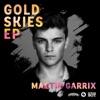 Sander van Doorn Martin Garrix & DVBBS - Gold Skies (feat. Aleesia)