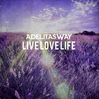 Adelitas Way Live Love Life music review