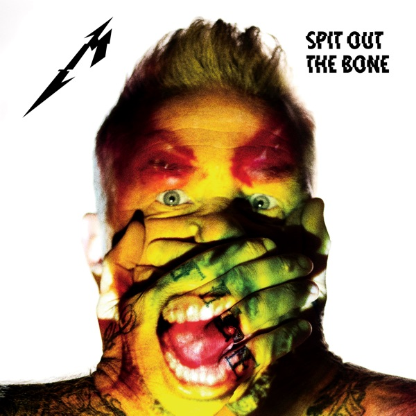 Spit Out the Bone (Radio Edit) - Single