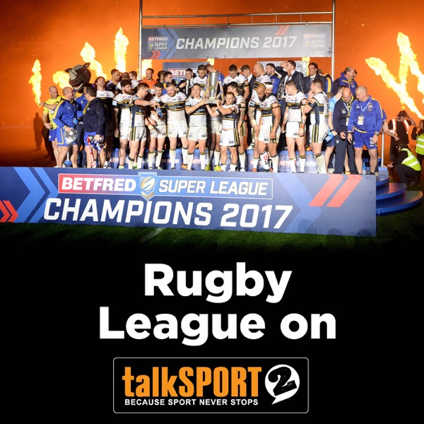Rugby League on talkSPORT 2