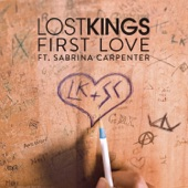 Lost Kings feat. Sabrina Carpenter - First Love