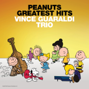 Peanuts Greatest Hits (Music From the TV Specials) - Vince Guaraldi Trio - Vince Guaraldi Trio