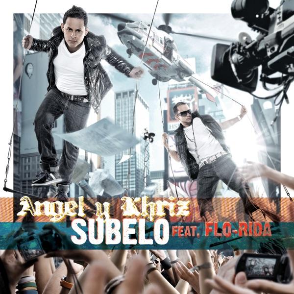 Subelo (Turn It Up) [feat. Flo Rida] - Single