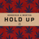 Hold Up - Borgeous & MORTEN