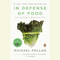 Michael Pollan - In Defense of Food: An Eater's Manifesto (Unabridged) artwork