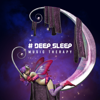 Trouble Sleeping Music Universe - # Deep Sleep: Music Therapy of Insomnia Sleep Disorder, Noise for Trouble Sleeping & Nightmares
