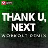 Power Music Workout - Thank U, Next (Workout Remix) artwork