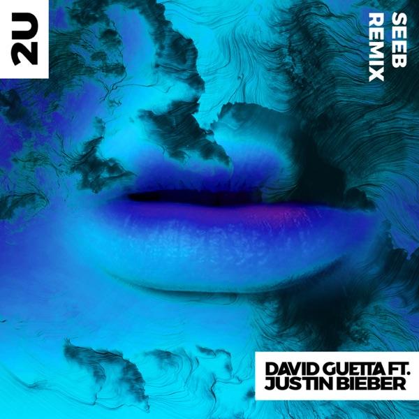 2U (feat. Justin Bieber) [Seeb Remix] - Single