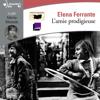 Elena Ferrante - L'amie prodigieuse artwork