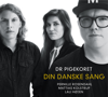 Din danske sang - Phillip Faber & DR PigeKoret