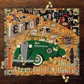 Steve Earle & The Dukes - You're The Best Lover That I Ever Had