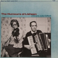 The Humours of Lisheen by John Clifford & Julia Clifford on Apple Music