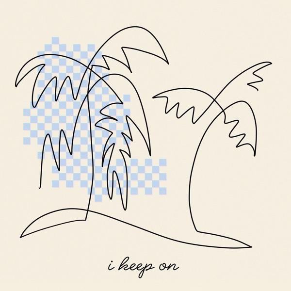 I Keep On (feat. KYLE & SG Lewis) - Single