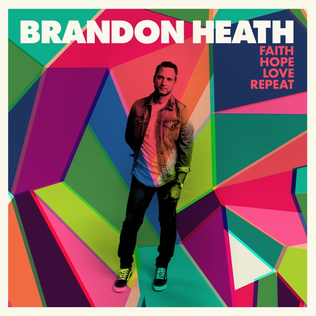 A Little Faith by Brandon Heath
